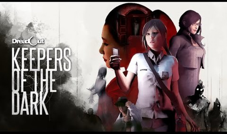 《DreadOut:Keepers of The Dark》恐怖Game Fans必入