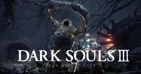 【有片睇】 《Dark Souls III》最後一個DLC「輪之都」3月28正式上市!