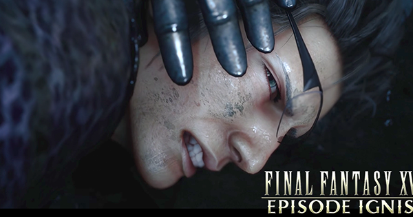 【FF15】DLC 第三彈・四眼廚娘 Ignis 最新 Trailer 好似係凌虐 Play…